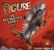Figure – The Destruction Series Volume 1